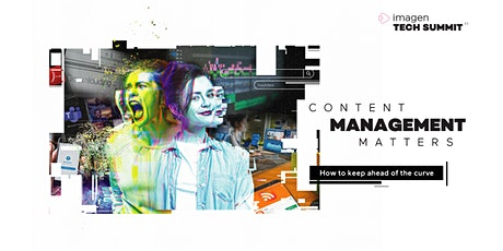 Content Management Matters - how to keep  ahead of the curve tickets