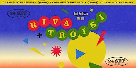 Caramello presenta: Riva + Troisi biglietti