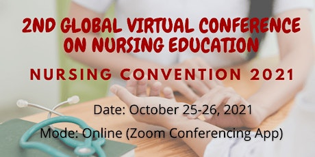 Nursing Convention 2021| 2nd Global Virtual Conference on Nursing Education tickets