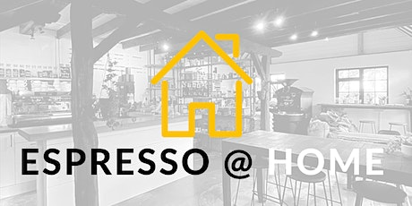 Everything but Espresso - An Espresso @ Home Education Workshop tickets