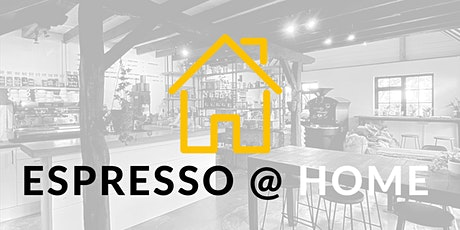 Excellent Espresso - An Espresso @ Home Education Workshop tickets