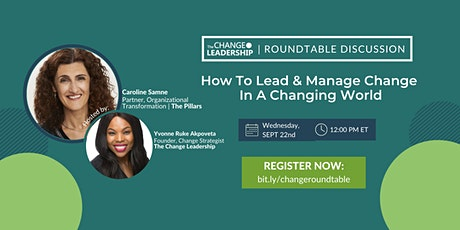 Roundtable Discussion: How Do We Lead and Manage Change in a Changing World tickets