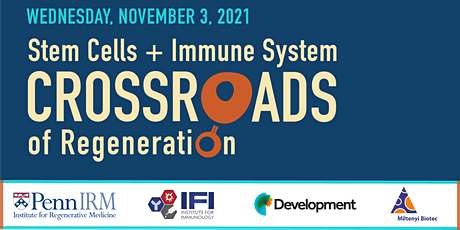 Stem Cells & the Immune System: At the Crossroads of Regeneration (Hybrid) tickets