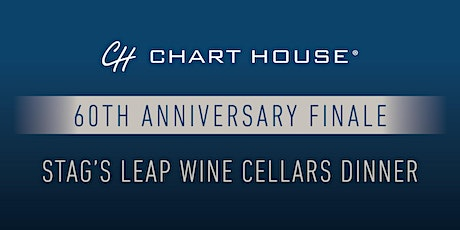 Chart House  + Stag's Leap Wine Cellars Finale Dinner - Newport tickets