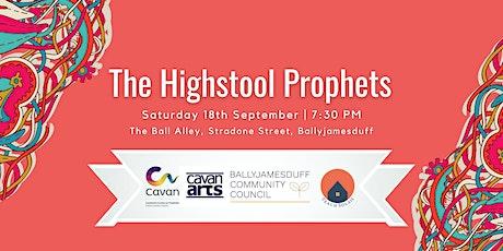 The Highstool Prophets   Ballyjamesduff Culture Weekend tickets
