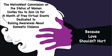 Because Love Shouldn't Hurt: Combating Interpersonal Violence in MA tickets