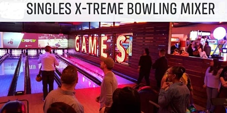 Singles X-Treme Bowling Mixer Age Teams C 44-59 and D 54-69+ tickets