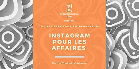 Instagram pour les affaires | Par Karina Chabot de Créakom billets