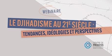Le djihadisme au 21e siècle : Tendances, idéologies et perspectives billets