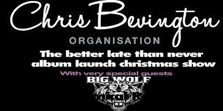 Chris Bevington Organisation plus Big Wolf Band live Eleven Stoke tickets
