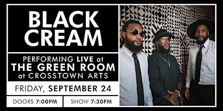 Black Cream at Crosstown Arts tickets