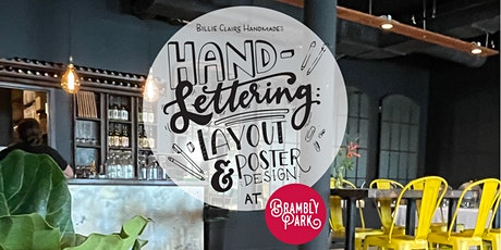 Hand Lettering: Layout & Poster Design - Brambly Park Wine & Design Series tickets
