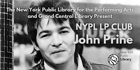 "NYPL LP Club: John Prine - ""John Prine"" Online Discussion Group tickets"