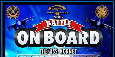 "DSAL Boxing Academy Presents ""Battle On Board the USS Hornet"" tickets"