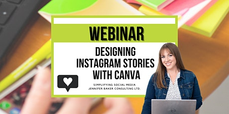 Designing Instagram Stories with CANVA: Social Media Webinar tickets