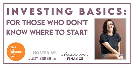 Investing Basics: For Those Who Don't Know Where to Start tickets