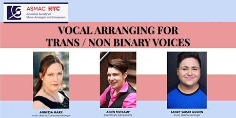ASMAC NYC: Vocal Arranging for Trans / Non-Binary Voices tickets