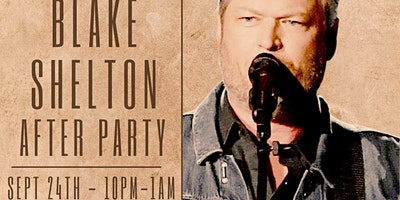 Blake Shelton After Party