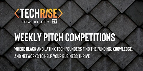TechRise Weekly Pitch Competition - North Lawndale (9/17) tickets