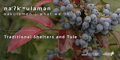 na̓ʔk̓ʷulamən: Traditional Shelters and Tule Mats tickets