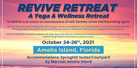 Revive Retreat ~ A Yoga & Wellness Reset tickets