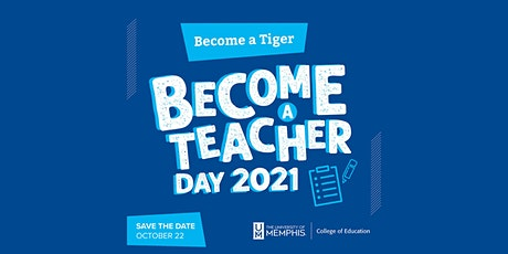 Become a Tiger, Become a Teacher Day (Memphis Campus) tickets