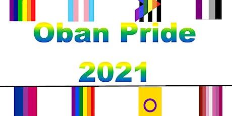 Oban Pride 2021 - Rainbow Stage - Show 1 tickets