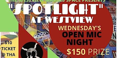 """Spotlight"" at Westview Wednesday's Open Mic Night tickets"