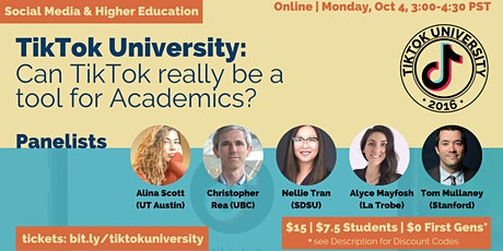 TikTok University: Can TikTok be a Tool for Students and Teachers? tickets