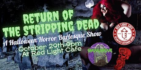 Return of the Stripping Dead: A Halloween Horror Burlesque Show tickets