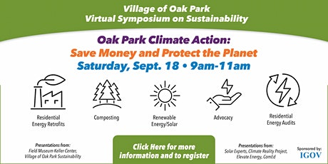 VirtualOak Park Climate Action Symposium: Save Money and Protect the Planet tickets