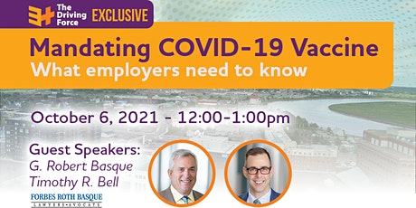 Mandating COVID-19 Vaccine: What employers need to know tickets
