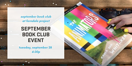 September Book Club: The Animators by Kayla Rae Whitaker tickets