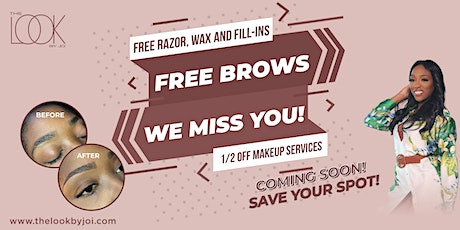 Free Brows Weekend! Coming Soon   DATE TBD tickets