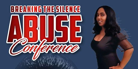 Breaking the Silence: Abuse Conference tickets
