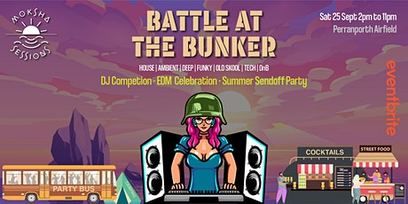 DJ BATTLE AT THE BUNKER 2021 tickets