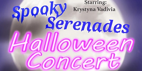 Spooky Serenades Halloween Concert -- Starring Krystyna Vadivia tickets