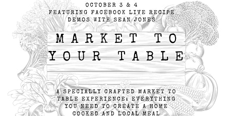 Market to Your Table: A Jamestown Public Market Fundraiser tickets