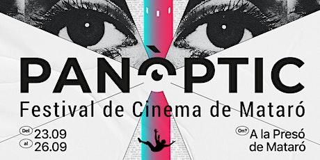 Sessió inaugural - Panòptic. Festival de Cinema de Mataró entradas
