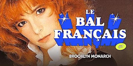 Le Bal Français @ Brooklyn Monarch tickets