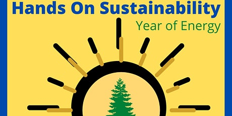 Hands On Sustainability: Year of Energy tickets