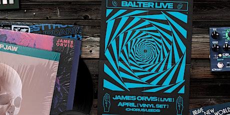 Balter Presents: James Orvis [Live] & April [Vinyl Set] @ Adelphi Club Hull tickets