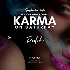 Karma on a Saturday  (get right) tickets