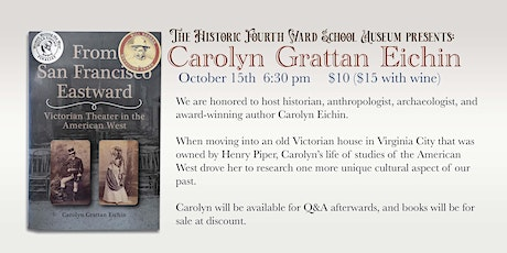 Guest speaker Carolyn Eichin:  Victorian Theater in the American West tickets