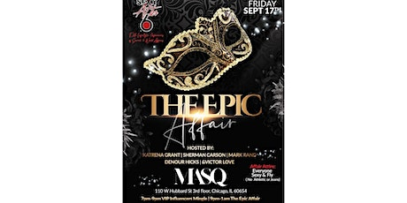 Sexy After 6  presents - The EPIC Affair Weekend tickets
