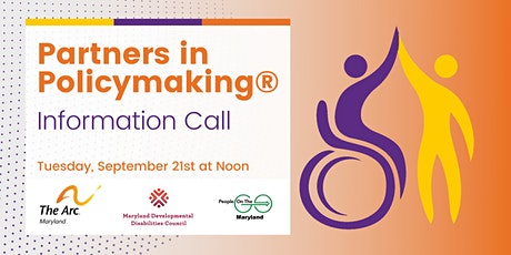 Maryland Partners in Policymaking Information Call tickets