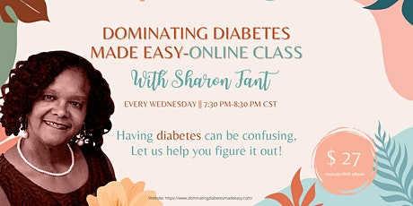 Dominating Diabetes Made Easy - Online Class tickets