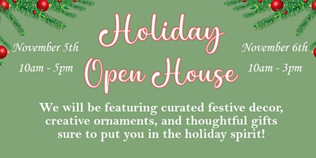 Holiday Open House: November 5th tickets