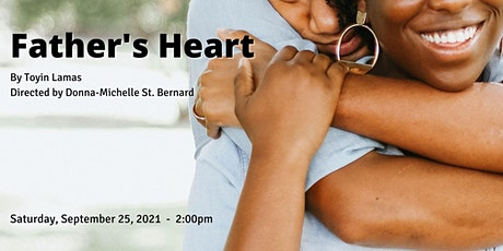 Father's Heart by Toyin Lamas (An IBPOC Playwrights Unit Showcase) tickets
