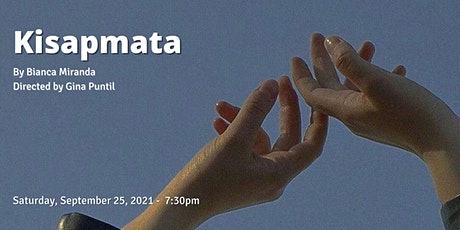 Kisapmata by Bianca Miranda (An IBPOC Playwrights Unit Showcase) tickets
